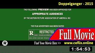 Watch: Doppelganger (2015) Full Movie Online