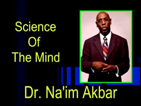 Ancient Kemet Science Of The Mind pt1 Dr. Na im Akbar