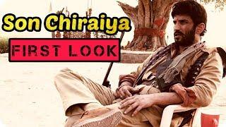 Sushant Singh Rajput & Bhumi Pednekar First Look Son Chiraiya  Movie First Look
