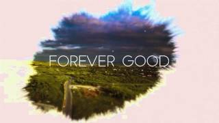 Paul Wilbur - Forever Good (Lyric Video)