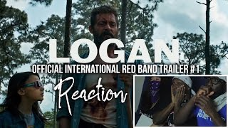 LOGAN Official International Red Band Trailer #1 Reaction
