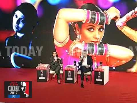 Rani Mukerji Exclusive : From Babli To Hichki | India Today Conclave East 2017