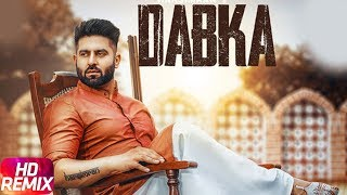 Dabka (Remix) | Harsimran feat Firoza Khan | Latest Remix Song 2018 | Speed Records
