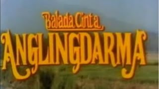 Angling Darma I  Balada Cinta Anglingdarma 1990 Full Movie