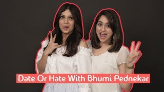 Date Or Hate With Bhumi Pednekar | MissMalini Interview