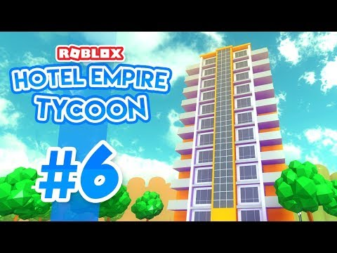 WORLDS TALLEST HOTEL - Roblox Hotel Empire Tycoon #6