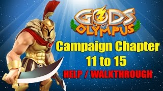 Gods of Olympus Campaign Chapter 11 to 15 Gameplay / Walkthrough | Episode 34 | ios Gameplay HD