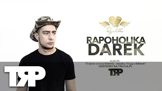 Rapoholika - Darek prod. Phono CoZaBit [OFFICIAL VIDEO] 4K