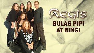 Bulag, Pipi At Bingi By Aegis (With Lyrics)