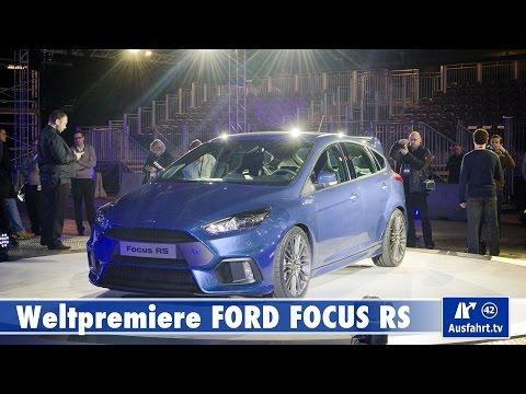 2015 Ford Focus RS - Weltpremiere Köln