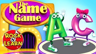 """The Name Game"" from Alphabet by Rock 'N Learn"