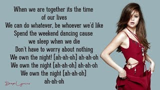 Selena Gomez & The Scene - We Own The Night (Lyrics) 🎵