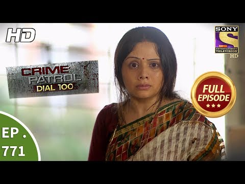 Xxx Mp4 Crime Patrol Dial 100 Ep 771 Full Episode 7th May 2018 3gp Sex