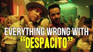 """Everything Wrong With Luis Fonsi - """"Despacito (ft. Daddy Yankee)"""""""