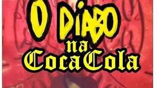 coca cola satanismo no rótulo - o diabo na coca cola - devil on the coca label