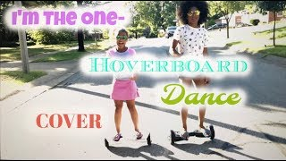 I'm The One - Hoverboard Dance Cover