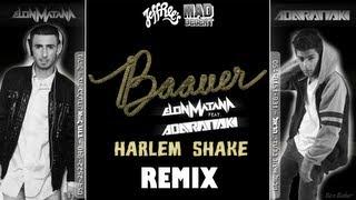 Harlem Shake (Elon Matana & ADARANAKI Remix)