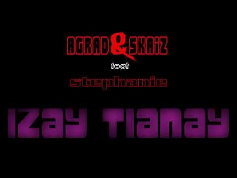 Xxx Mp4 Agrad Skaiz Feat Stephanie Izay Tianay Officiel Audio 2018 3gp Sex