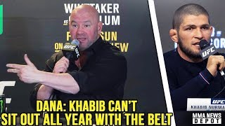 Dana on Khabib: You can
