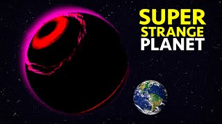The Strangest Planets Ever Discovered