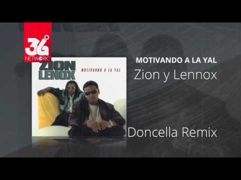 Doncella remix - Zion y Lennox (Motivando la Yal) [Audio]