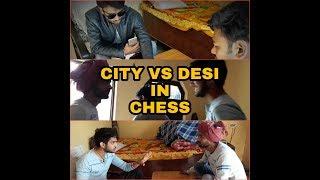 City Vs Desi People In Chess