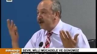 Prof  Dr  Mehmet ÇELİK   Lozan ve Sevr  Gerçeği    Sıradışı Tarih