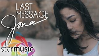 Jona - Last Message (Official Music Video)