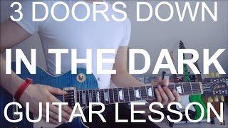 3 Doors Down: In The Dark (GUITAR TUTORIAL/LESSON#178)