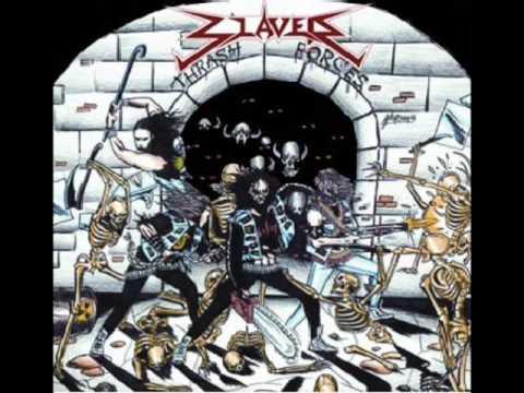 Slaver - Thrash Forces