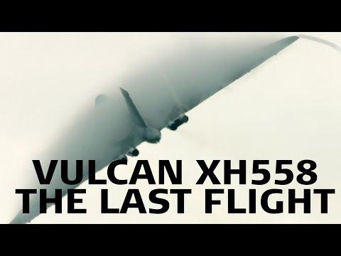 Vulcan XH558: The Last Flight