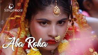Aba Roka (Now Stop) - Pramod Portel | New Nepali Pop Song 2017