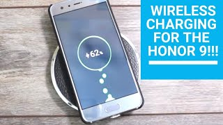 Wireless Charging for the Honor 9!!!