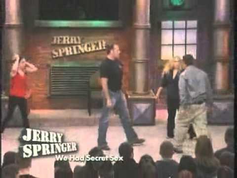 We Had Secret Sex (The Jerry Springer Show)