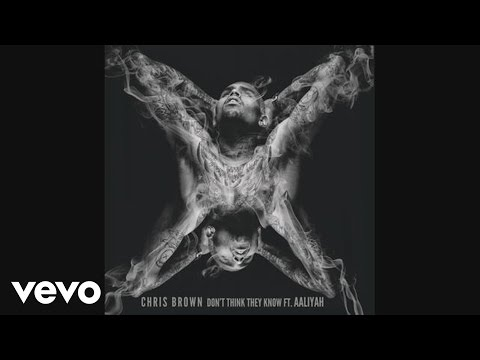 Chris Brown ft. Aaliyah Don t Think They Know Official Audio