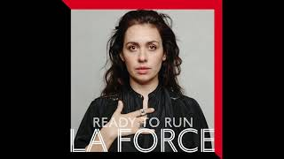 La Force - Ready To Run (Official Audio)