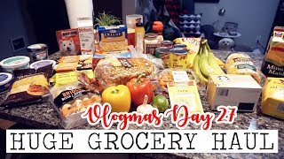 HUGE GROCERY HAUL! || Vlogmas Day 27