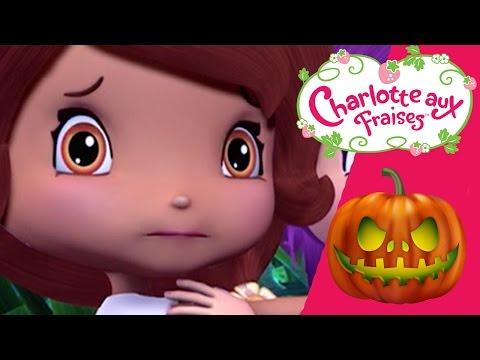 Charlotte aux Fraises ✦🎃 Aventures Fantasmagoriques d Halloween HD 🎃 ✦ Aventures à Fraisi Paradis