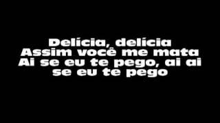 Michel Telo - Ai Se Eu Te Pego ( lyric )