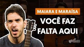Você Faz Falta Aqui - Maiara e Maraísa (aula de violão completa)