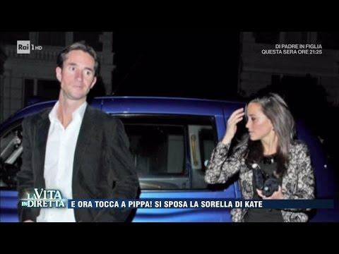 Pippa si sposa, sarà il matrimonio dell'anno? - La Vita in  Diretta 18/04/2017