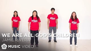 JAMIE RIVERA - We Are All God's Children (Official Action Music Video)