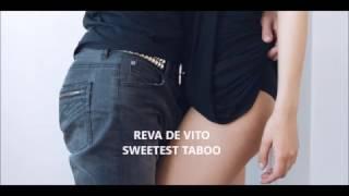 REVA DE VITO -  SWEETEST TABOO