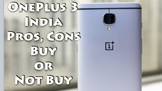 Hindi | OnePlus 3 Pros, Cons, Should You Buy or Not, India Price, Opinions | Gadgets To Use