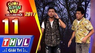 THVL | Cười xuyên Việt – Tiếu lâm hội 2017: Tập 11[2]: Nợ - Hey Man