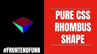 #frontendfunn - Pure CSS Rhombus Tutorial
