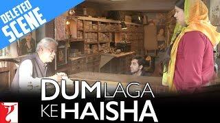Deleted Scene:3 | Dum Laga Ke Haisha | Ayushmann Khurrana | Bhumi Pednekar