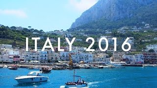 Italy 2016 | Naples, Capri, Positano & Pompeii