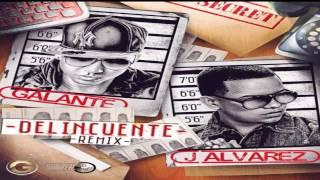 Delincuente (Official Remix) - Galante El Emperador Ft J Alvarez (Original) (Letra) REGGAETON 2013