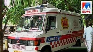108 Ambulance service gets red signal    Manorama News